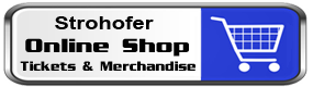 Onlineshop Strohofer - Tickets and Merchandise