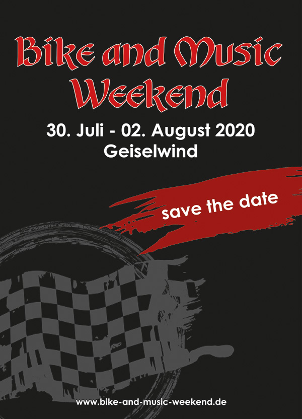Bike and Music Weekend 30. Juli - 02. August 2020